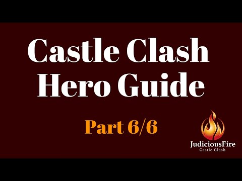 Castle Clash Hero Guide: All Heroes, Best Talents, Insignias, Enchantments, Traits (Part 6/6)