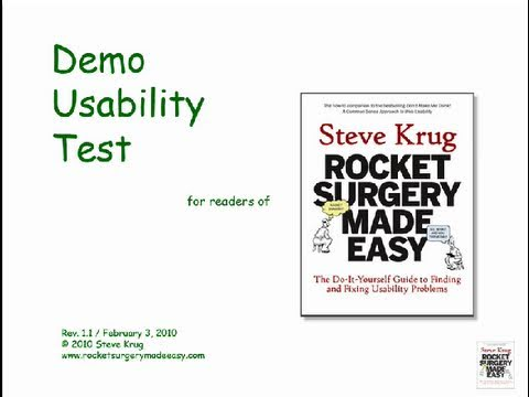 Rocket Surgery Made Easy by Steve Krug: Usability Demo