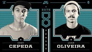 Luan Oliveira Vs Cody Cepeda - BATB8: Round 3