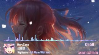 Gambar cover Nightcore - All Alone With You [ EGOIST  ]