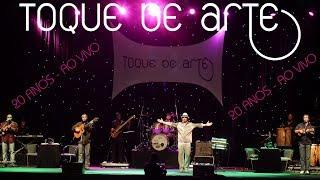 """Baixar Toque de Arte - DVD COMPLETO - """"20 Anos - Ao Vivo"""""""