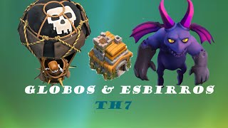 Ataque Con Globos & Esbirros Th7 -Balloonion- |Clash Of Clans