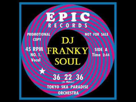 SOUL BOY - ( Tokyo Ska Paradise Orchestra - 36 22 36 )