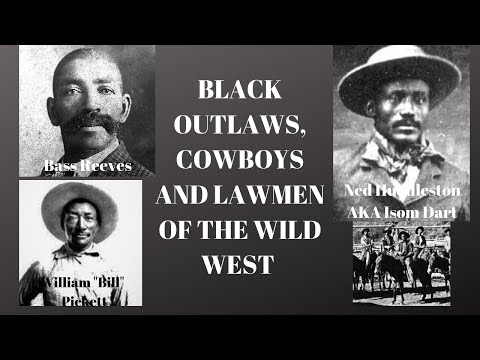 BLACK OUTLAWS, COWBOYS AND LAWMEN OF THE OLD WILD WEST