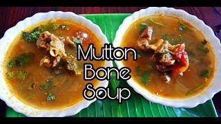 Healthy Mutton Bone Soup Recipe / Lamb Bone Soup / Rainy day recipes