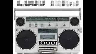 Loud Pipes - Ratatat Remix - Loud Mics