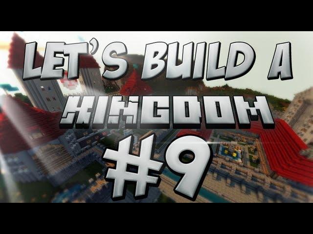 Let's Build: A Kingdom #9 The Prison