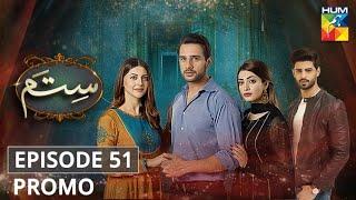 Sitam Episode 51   Promo   HUM TV   Drama