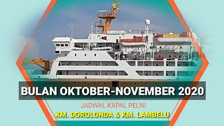 Rencana Berlayar Lagi Ini Jadwal Lengkap Km Dorolonda Dan Lambelu Bulan Oktober November 2020 Youtube