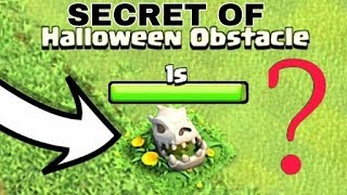 Clash of Clans | what is the real secret of Halloween obstacle in hindi with proof