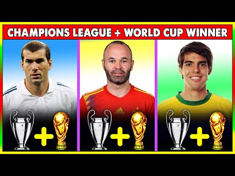 Top 20 Player Who Won The FIFA World Cup + UEFA Champions League.