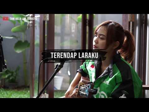 Terendap Laraku Naff [ Lirik ] Tami Aulia Cover