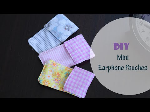 DIY 5 minute earphone pouch from scrap fabric