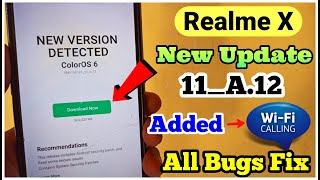Realme X New Update A.12 | realme X February software update | added Wi-Fi calling feature 🤩