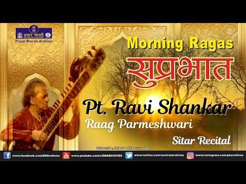 SUPRABHAT | Episode 47 | Pt. Ravi Shankar | Sitar Recital | Raag Parmeshwari