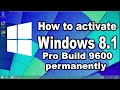 how to activate windows 8.1 pro build 9600 permanently without product key