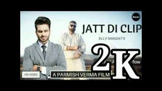 MANKIRT AULAKH - JATT DI CLIP (Full Song) t-serise| Singaa | Latest Punjabi song 2018 | GME. DIGITAL