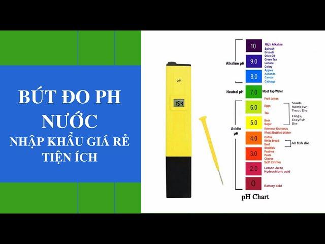 Bút đo PH nước nhập khẩu giá rẻ - tiện ích
