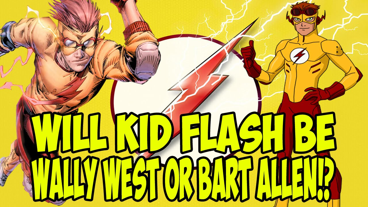WILL KID FLASH BE WALLY WEST OR BART ALLEN!?