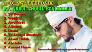 Sholawat Terbaik Asshofa Terbaik Full Album PP Nurul Cholil Bangkalan HD