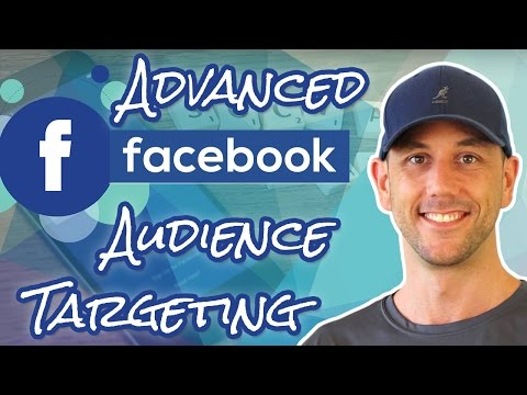 Advanced Facebook Audience Targeting - Pro Tip: How To Narro