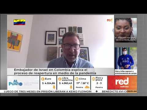 Red+ | Embajador De Israel En Colombia Explica El Proceso De Reapertura En Medio De La Pandemia
