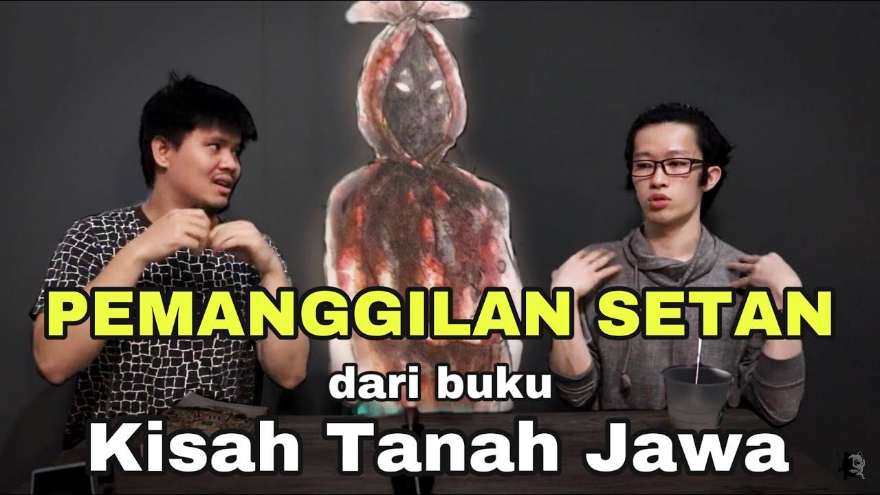 kumpulmalam #07 - PEMANGGILAN SOSOK BUKU KISAH TANAH JAWA