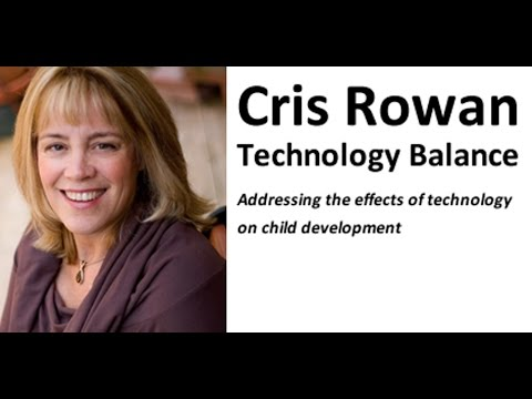 Conference 2017 - Cris Rowan - Part 1 of 2 - Children and Screentime