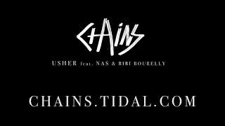 #CHAINS Usher feat. Nas & Bibi Bourelly - #DontLookAway
