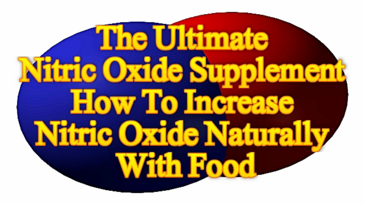 Increasing Nitric Oxide In The Body