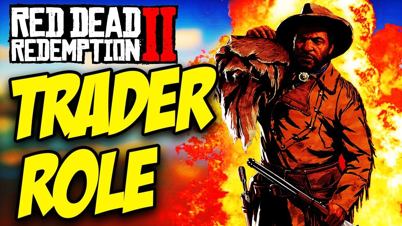 Red Dead Online Trader Role How To Start How Much Money Rank Unlocks More Youtube