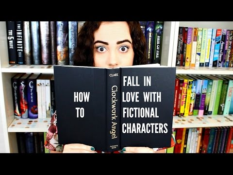 HOW TO FALL IN LOVE WITH FICTIONAL CHARACTERS