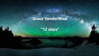 12 stars subtitulada al español grace vanderwaal