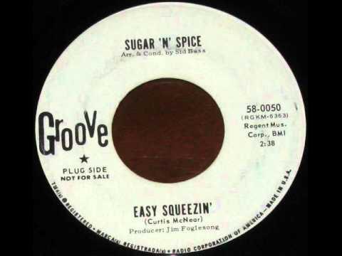 Sugar & Spice   Easy Squeezin'