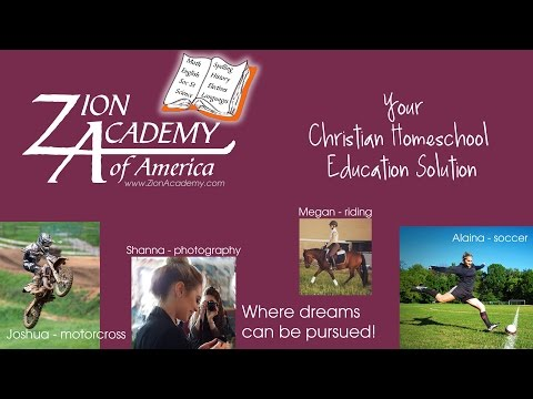 Zion Academy - Your Christian Homeschool Education Solution