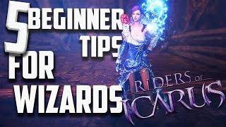 RIDERS OF ICARUS: BEGINNER TIPS FOR WIZARDS
