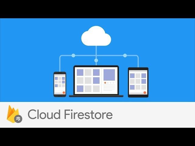 Google launches Cloud Firestore, a new document database for