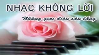 Nhạc Không Lời Sâu Lắng: Piano & Guitar