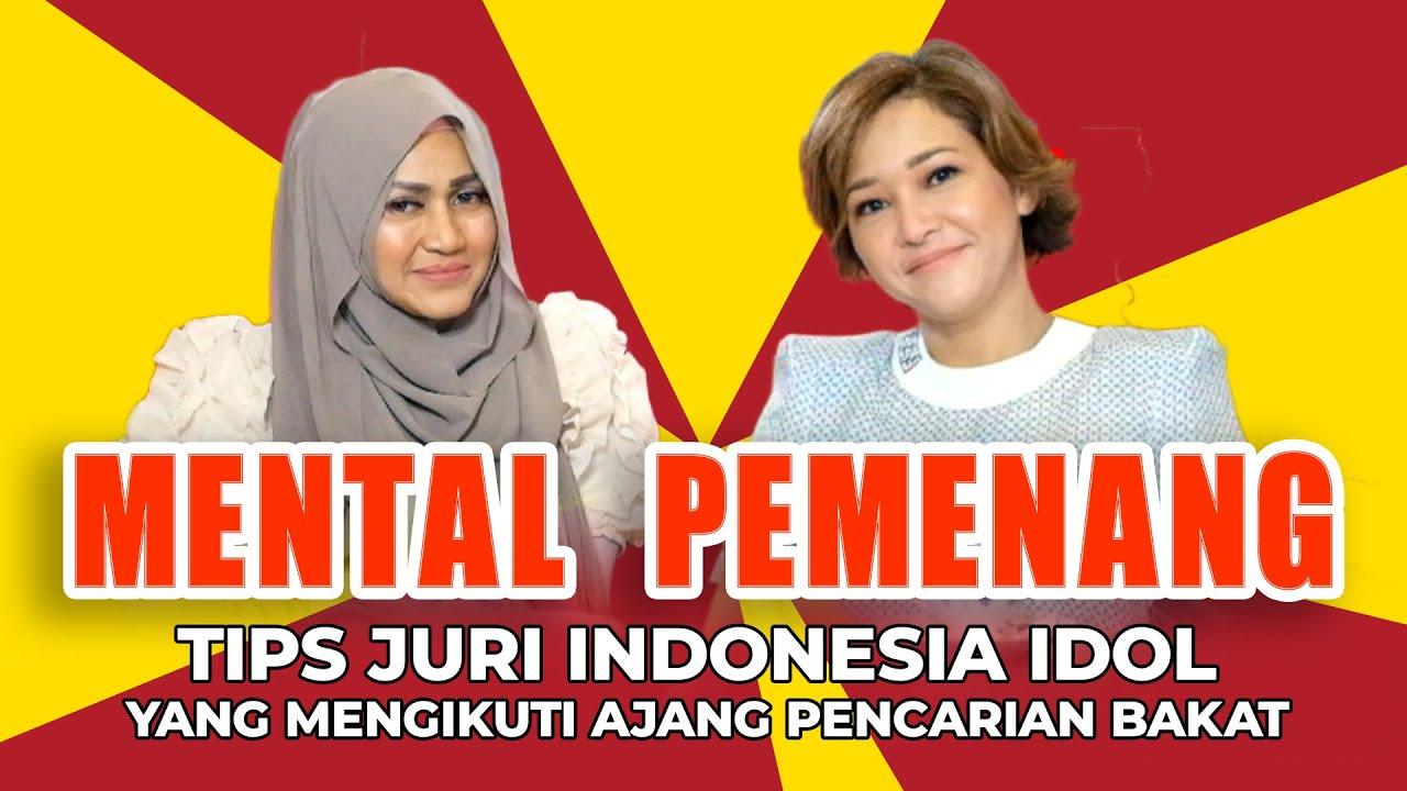 """MENTAL PEMENANG"" VERSI BUNDA MAIA ESTIANTY, JURI INDONESIA IDOL PALING TEGAS"