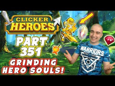 Clicker Heroes Walkthrough: Part: 351 - GRINDING HERO SOULS! - PC Gameplay Live Stream