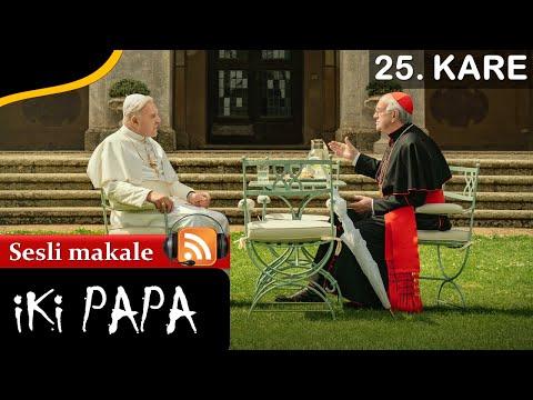 The Two Popes (2019) - İki Papa / Rekabet Ortamı ve Vatikan Gerçekleri