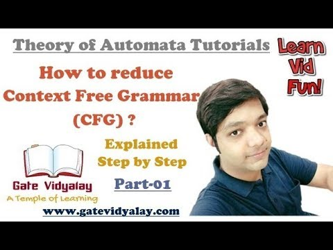 Reduction of Context Free Grammar | Elimination of null productions | Part-1