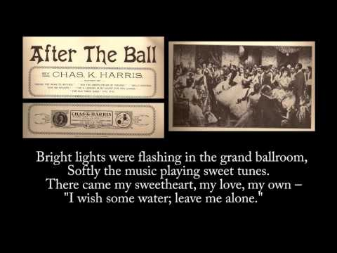 1893  After The Ball, sung  George J Gaskin Remastered with lyrics