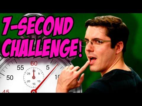 THE 7 SECOND CHALLENGE (Bonus)