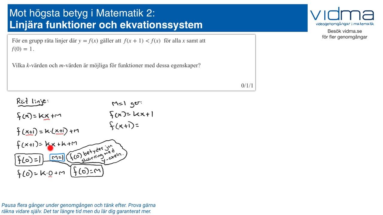 Mot högsta betyg i Matematik 2: LINJÄRA FUNKTIONER, EKVATIONSSYSTEM, upg. 2.