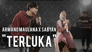 Armand Maulana Feat Sabyan - Terluka