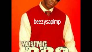Young Dro-- My Girl  Can Out Do Yours (We Outchea NEW! mixtape) beezysapimp