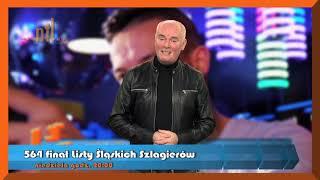 Piotr Feszter zaprasza na 564 finał Listy Śląskich Szlagierów TV NTL