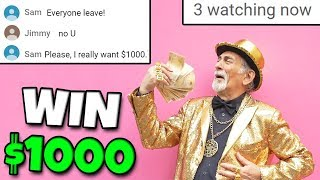 Last To Leave This Livestream Wins $1000