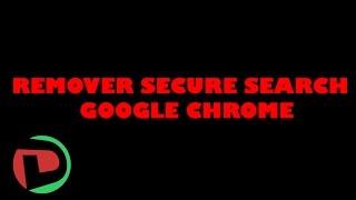 Remover extensão SECURE Search do Google Chrome | TUTORIAL
